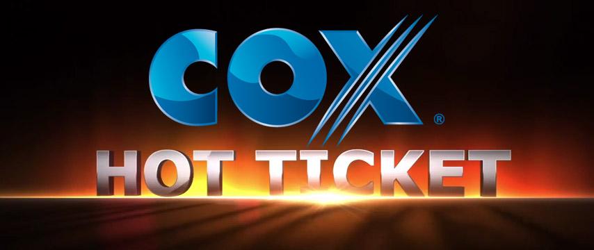 Cox Hot Ticket